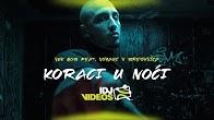 VUK MOB FEAT.  VOYAGE X BRESKVICA - KORACI U NOCI (OFFICIAL VIDEO)