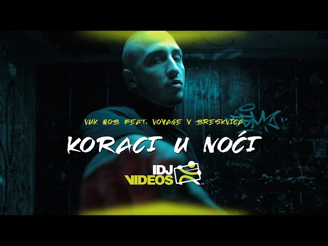 VUK MOB FEAT.  VOYAGE X BRESKVICA - KORACI U NOCI (OFFICIAL VIDEO)