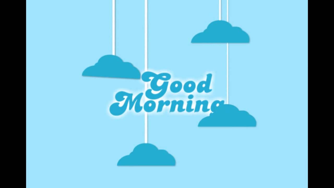 Animasi Selamat Pagi Good Morning Youtube