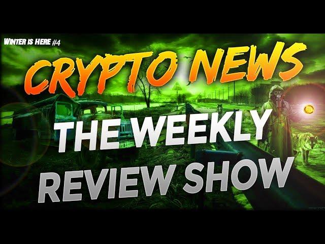 Weekly News Update - 2019 Predictions - Ethereum Fork - ⌛4 Key Dates To Watch⌛ BitTorrent TRON Token