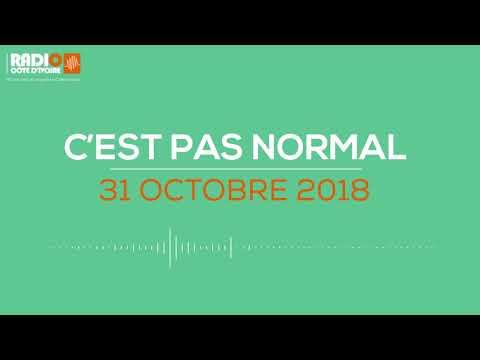 ''C'est pas normal'' du 31 Octobre 2018 -Radio Côte d'Ivoire
