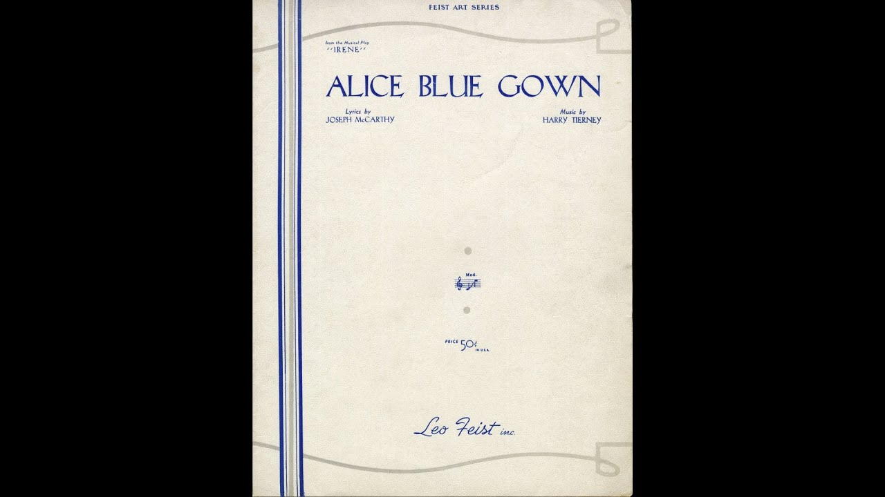 Alice Blue Gown (1919) - YouTube