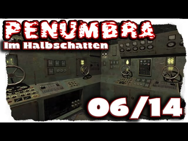 |06/14| Penumbra: Im Halbschatten (Overture) - Horror Let's Play [deutsch, 4k, UHD, HD]