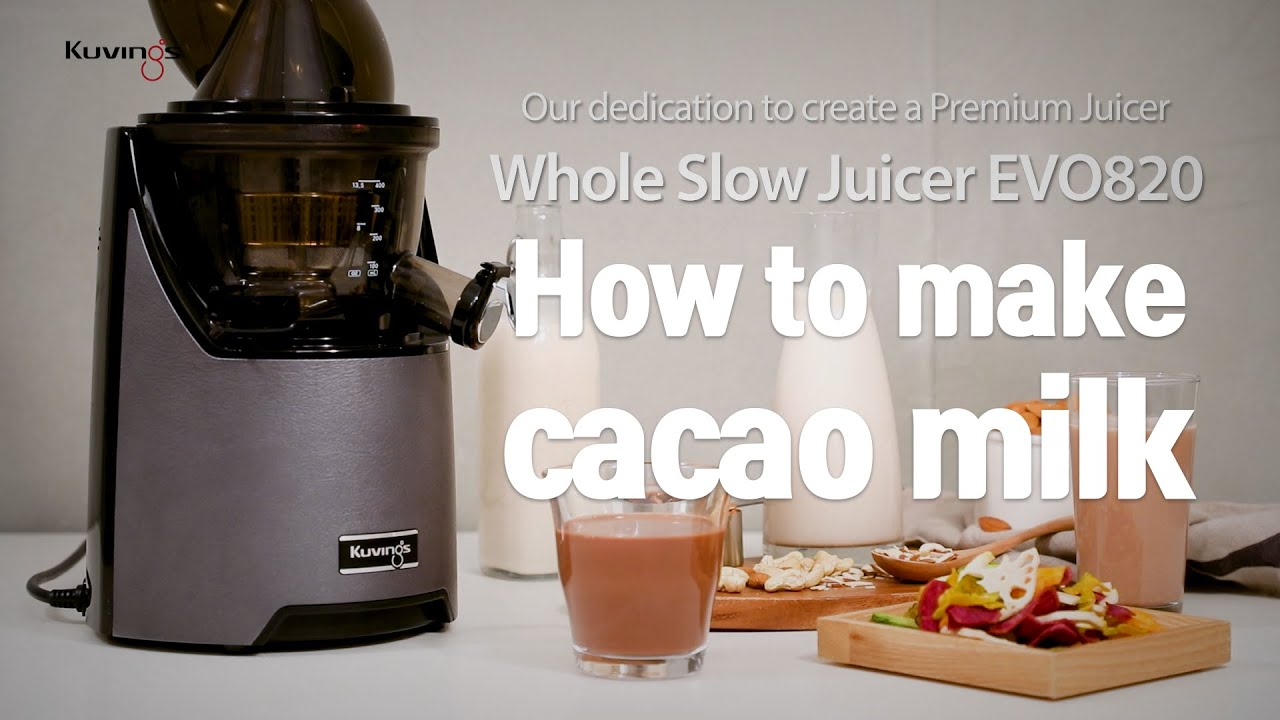 Kuvings Cooking Style Making Cacao milk with Whole Slow Juicer(EV0820)