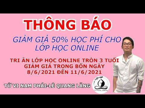"""Thông Báo giảm 50% học phí cho lớp online """"Mừng lớp tròn 3 tuổi""""    Tử Vi Nam Phái Lê Quang Lăng"""