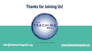The Teaching Well's Somatic Experiencing Room:  Thank You + Closing