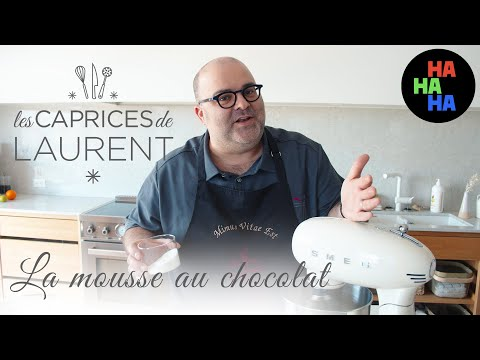 Les caprices de Laurent - La mousse au chocolat