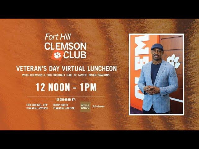 Fort Hill Clemson Club:  Veteran's Day Virtual Luncheon with Brian Dawkins