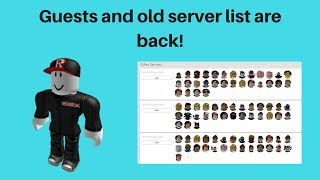 Guests and old server lists are back! [Roblox]