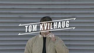 Tilt 2 - Tom Kvilhaug B Sides