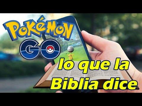 Pokémon Go, lo que la Biblia dice - Luis Bravo