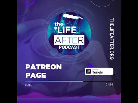 Download Patreon Commercial   The Life After Podcast