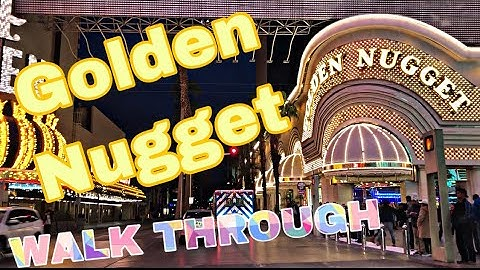 Golden Nugget Hotel - Fremont Street in Downtown Vegas