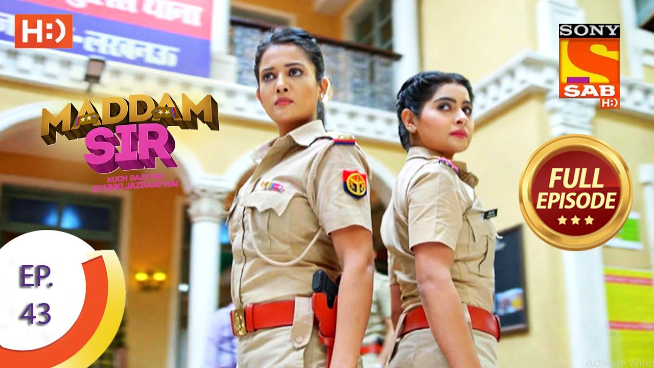 Download Maddam Sir - Ep 43 - Full Episode - 10th August 2020