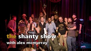 Shanty Show E3: Alex McMurray