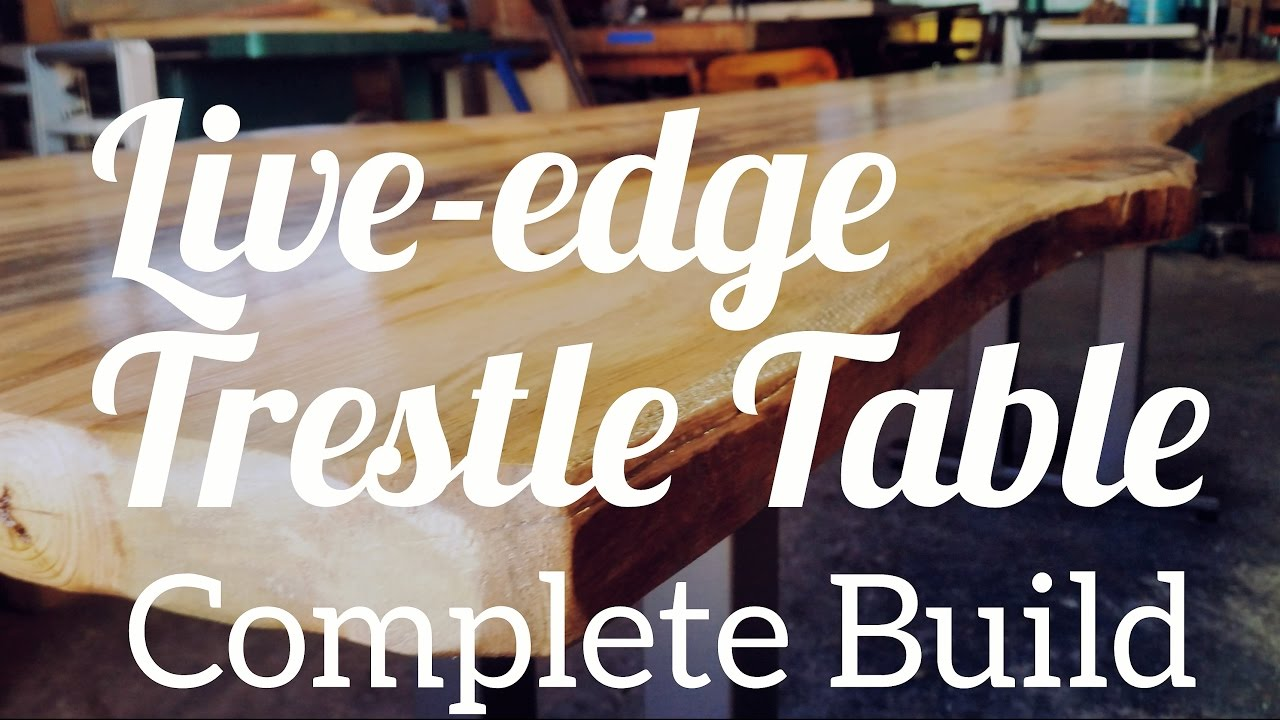 Live Edge Trestle Dining Table   Complete Build