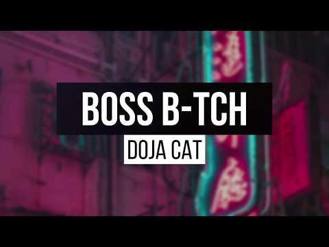 Doja Cat - Boss B*tch (Lyrics)