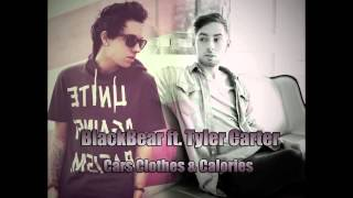 Blackbear ft. Tyler Carter - Cars & Clothes & Calories