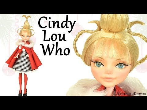 How to: Cindy Lou Who inspired Doll - Monster High Repaint Tutorial