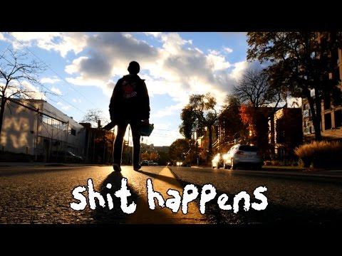 SHIT HAPPENS - Full Length Skate Video