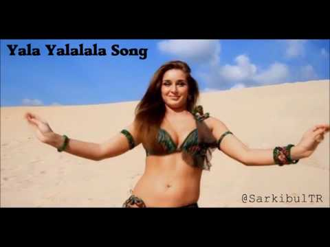 Yala Yalalala Song