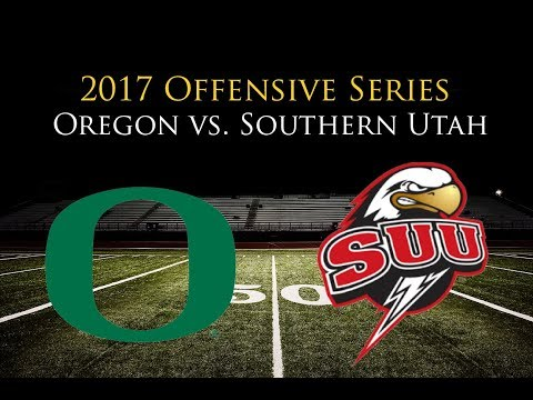 Oregon Offense vs. Southern Utah (2017)