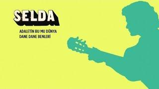 Selda - Adaletin Bu Mu Dünya / Dane Dane Benleri (45lik)