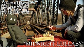 Astorian Stigmata - Midnight Lullaby (Official Video) YouTube Videos