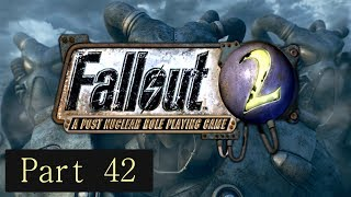 Let's Play Fallout 2 - Freeing the Slaves (Part 42)