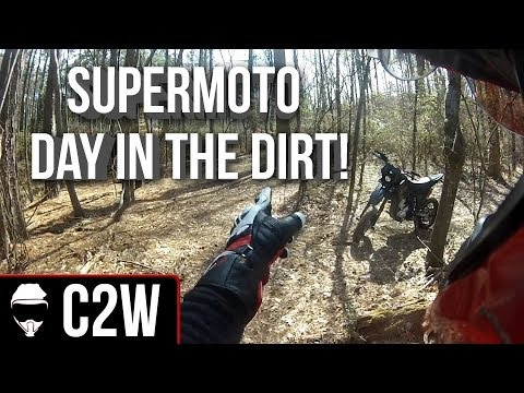 Supermoto - Day in the Dirt!