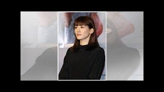HQ <綾瀬はるか>「精霊の守り人」でアクション女優に開眼 最終章「物...