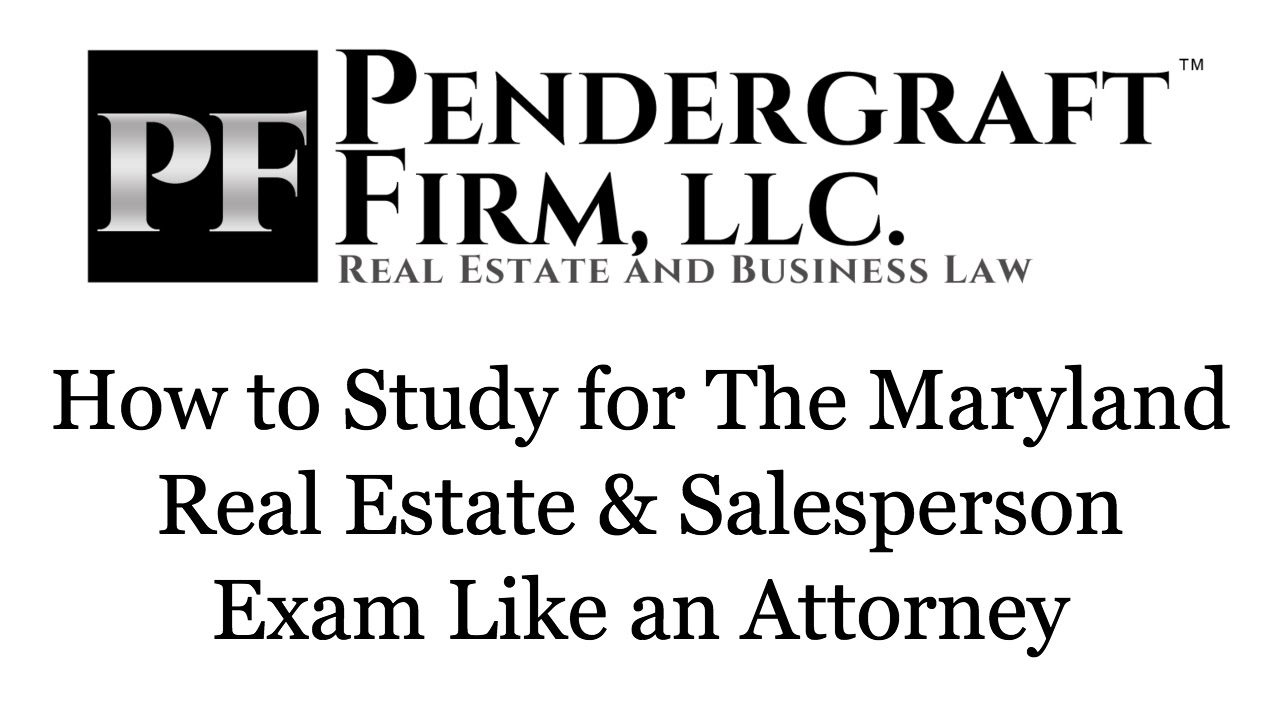 How To Study For The Maryland Real Estate Broker and