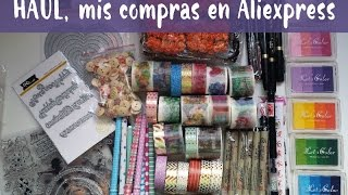 Haul, mis compras en Aliexpress