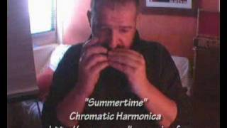 """Summertime"" (take 3) - Paul Lassey - Chromatic Harmonica"