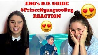 EXO's D.O. GUIDE || #PrinceKyungsooDay REACTION ( EXO REACTION )