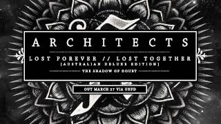Architects - The Shadow of Doubt [B-Side]
