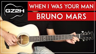 When I Was Your Man Guitar Tutorial Bruno Mars Guitar Lesson |Easy Chords + Strumming|