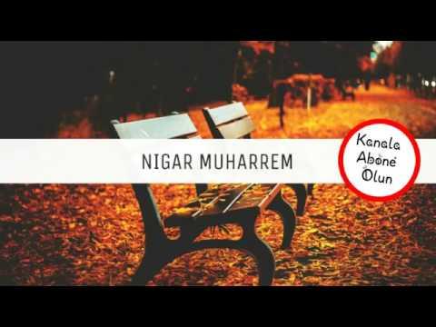 Nigar Muharrem - Sevmez 2017