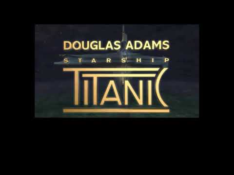 Starship Titanic (Part 1) |