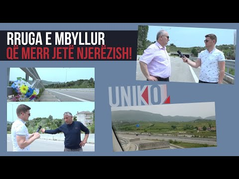 Uniko - Rruga E Mbyllur Qe Merr Jete Njerezish! (18 Maj 2020)