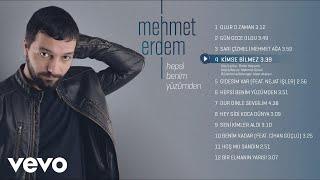 Mehmet Erdem - Kimse Bilmez Video