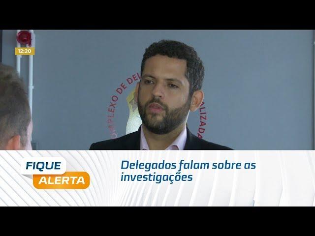 Caso Danilo: Delegados falam sobre as investigações