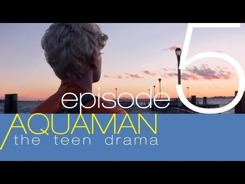 AQUAMAN: THE TEEN DRAMA Episode 5 Season Finale