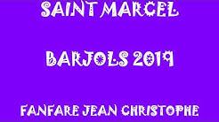 LA SAINT MARCEL A BARJOLS. 2019