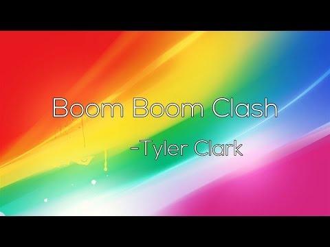 Tyler Clark - Boom Boom Clash $ [Big Room House free download ]