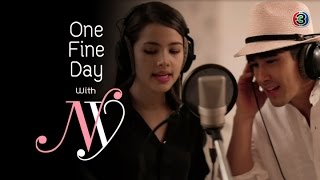 Special Scoop One Fine Day With NY แล้วเราจะได้รักกันไหม EP.4