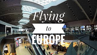 European Trip: Flying to Europe