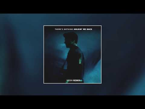 Shawn Mendes - There's Nothing Holdin' Me Back (Vern Bootleg)