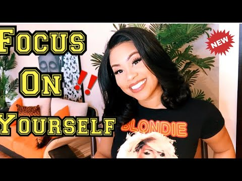Girl Talk : How To Focus On Yourself & LEVEL Up In 2020 🙌| (( MUST WATCH))|