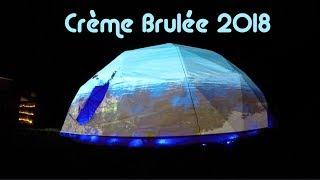 🔥Crème Brûlée 2018 🔥 VJING + MAPPING 🔥
